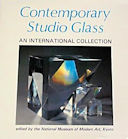 Contemporary Studio Glass 1982