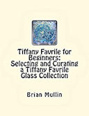 Curating a Tiffany Collection 2015