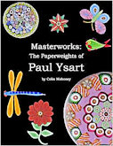 Paul Ysart paperweights 2009