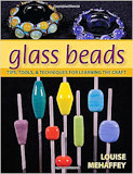 Glass Beads: Tips, Tools, Techniques, 2011
